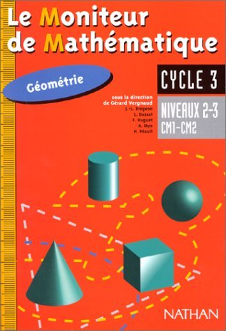 Moniteur de mathématiques, cours moyen, géometrie, niveaux 2 et 3, élève