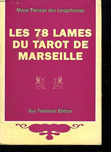 LES 78 LAMES DU TAROT DE MARSEILLE