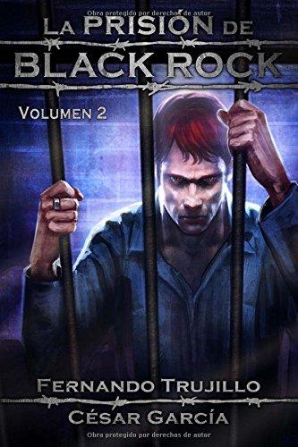 La Prisión de Black Rock. Volumen 2: Volume 2