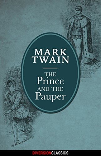 The Prince and the Pauper (Diversion Illustrated Classics) (English Edition)