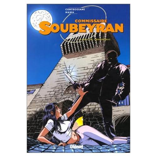 Commissaire Soubeyran, tome 1 : La bête de Carpentras