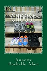 Choose: the 2-step plan by Annette Rochelle Aben (2014-05-15) Paperback