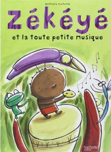 Zékéyé et la toute petite musique de Collectif (2 mars 2011) Relié