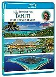 Antoine - Iles... était une fois - Tahiti et les îles-Sous-le-Vent [Francia] [Blu-ray]
