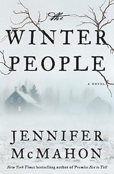 The Winter People: A Novel von [McMahon, Jennifer]