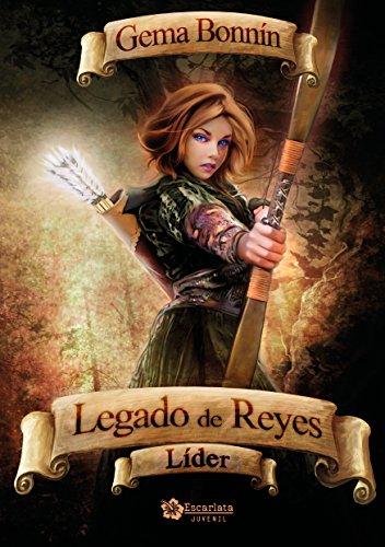Legado de Reyes: Líder por Gema Bonnín