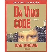 Da Vinci Code : Edition illustrée