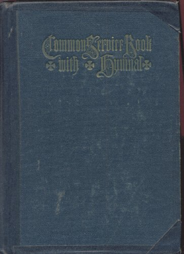 Common Service Book With Hymnal of the Lutheran Church
