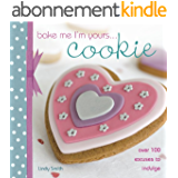 Bake Me I'm Yours... Cookie