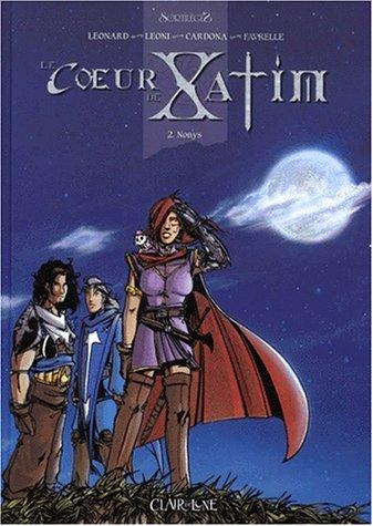 Le coeur de Xatim, tome 2 : Nonys