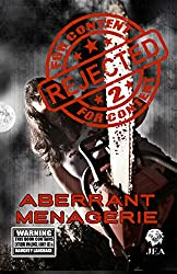 Rejected For Content 2: Aberrant Menagerie