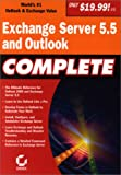 Exchange Server 5.5 and Outlook Complete
