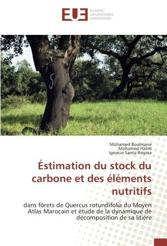 Éstimation du stock du carbone et des éléments nutritifs