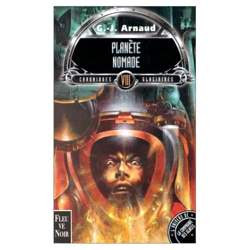 Chroniques glaciaires, tome 8 : Planète Nomade