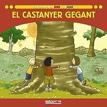 El Castanyer Gegant (Llibres Infantils I Juvenils-sopa De Contes)