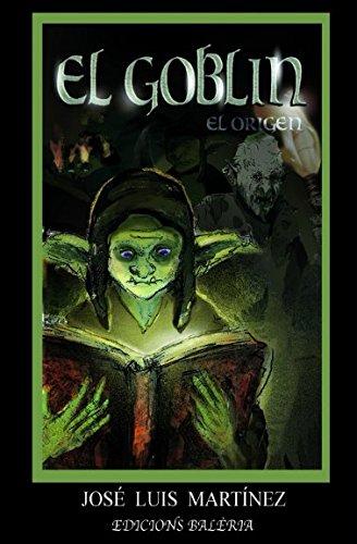 El Goblin, el origen (Ficcion)