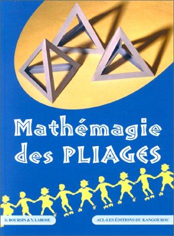 Mathémagie des pliages par Didier Boursin