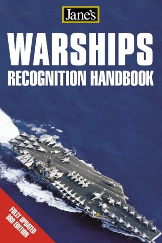 Warships Recognition Handbook (Jane's) (Jane's Recognition Guides)