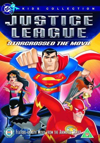 Justice League - Starcrossed The Movie [UK - Films Starcrossed