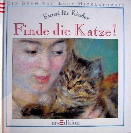 Finde die Katze!: Kunst für Kinder