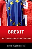 Brexit: What Everyone Needs to Know (What Everyone Needs to Know (Paperback))