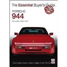 Porsche 944: All models 1982-1991 (Essential Buyer's Guide Series)