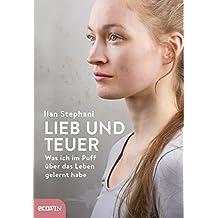 Lieb und teuer: Was ich im Puff über das Leben gelernt habe (German Edition)