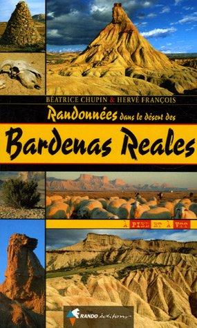 Randonnées dans le désert des Bardenas Reales par Béatrice Chupin, François Hervé