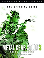Metal Gear Solid 3 - Snake Eater - The Official Guide de Klaus-Dieter Hartwig