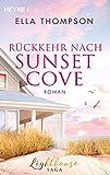 Rückkehr nach Sunset Cove: Roman - Lighthouse-Saga 1 - (Die Lighthouse-Saga)