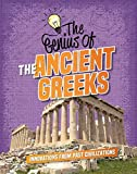 The Genius of the Ancient Greeks (The Genius of the Ancients)