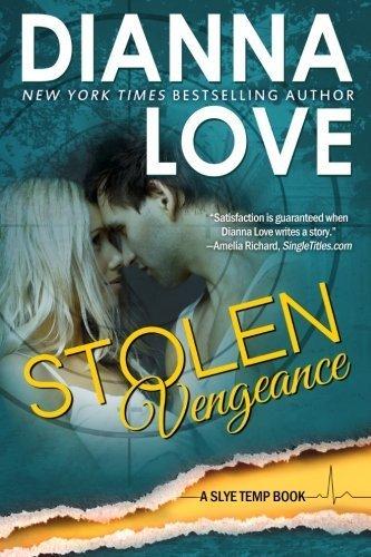 Stolen Vengeance: Slye Temp book 6 (Volume 6) by Dianna Love (2015-03-14)