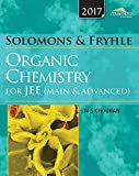 Wiley's Solomons & Fryhle Organic Chemistry (Old Edition) for JEE (Main & Advanced) 2017ed