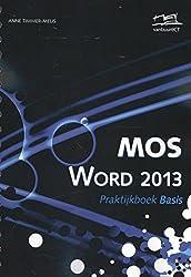MOS Word 2013 praktijkboek basis