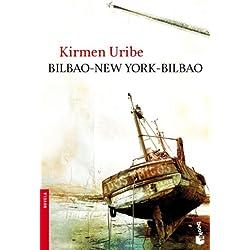 Bilbao-New York-Bilbao (Booket Logista) Premio Nacional de Narrativa 2009