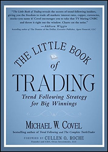 The Little Book of Trading: Trend Following Strategy for Big Winnings by Michael W. Covel (2011-08-09)