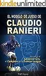 Futbol: El Modelo de Juego De Claudio...