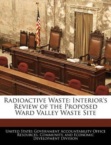 Radioactive Waste: Interior's Review of the Proposed Ward Valley Waste Site