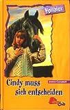 Cindy muss sich entscheiden