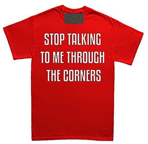 Renowned Stop talking to me through the corners Herren T Shirt Rot