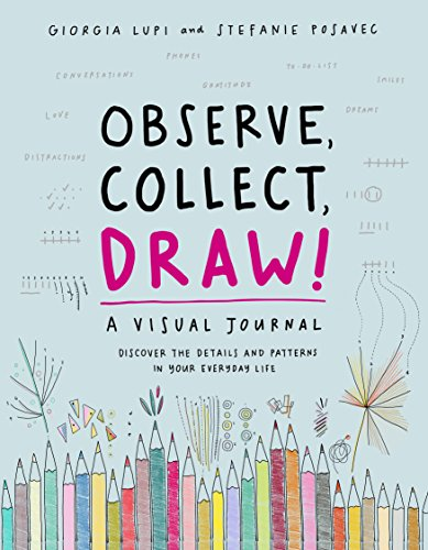 Observe, Collect, Draw ! : A visual journal