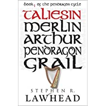 Taliesin (The Pendragon Cycle, Book 1) by Stephen R. Lawhead (2013-05-24)