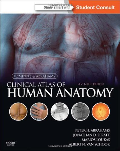 McMinn and Abrahams' Clinical Atlas of Human Anatomy: with STUDENT CONSULT Online Access, 7e