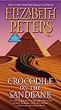 Crocodile on the Sandbank (Amelia Peabody Mysteries)