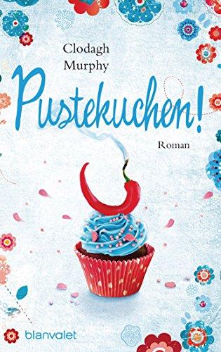 Pustekuchen!: Roman Frisky Business