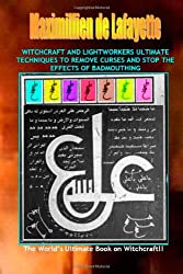 Witchcraft & lightworkers ultimate techniques to remove curses & stop the effects of badmouthing