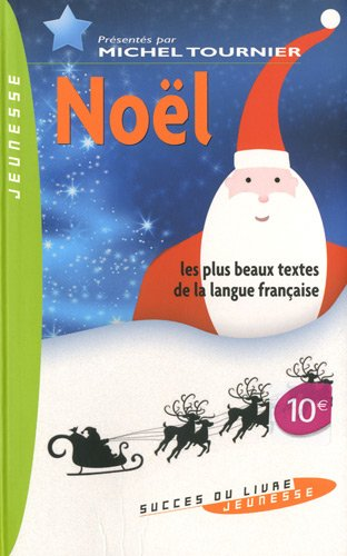 Noël : Une anthologie des plus beaux te...