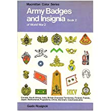 Army Badges and Insignia of World War Ii, Book 2 (Army Badges & Insignia)