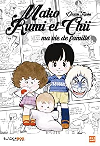 Mako, Rumi et Chii - Ma vie de famille Edition simple One-shot
