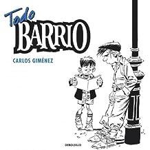 Todo barrio / Complete Neighborhood (Spanish Edition) by Gimenez, Carlos (2011) Paperback